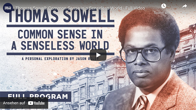 Thomas Sowell: Common Sense in a Senseless World