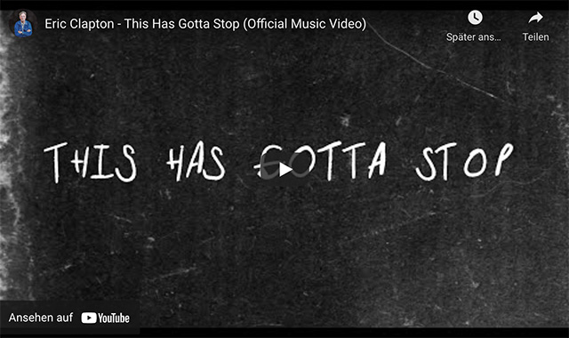 Eric Clapton – This Has Gotta Stop (Official Music Video)