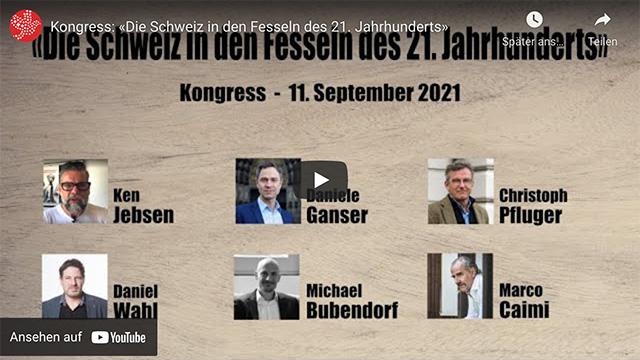 Kongress: «Die Schweiz in den Fesseln des 21. Jahrhunderts»