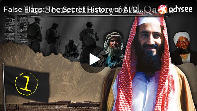 False Flags: The Secret History of Al Qaeda — Part 1: Origin Story