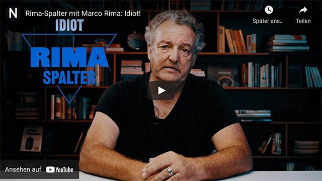 Rima-Spalter mit Marco Rima: Idiot!