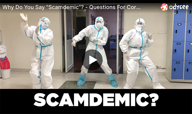 """Why Do You Say """"Scamdemic""""? – Questions For Corbett"""